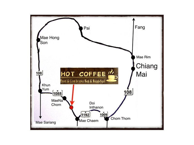 Hot Coffee Restaurant & Guesthouse is located in the Doi Inthanon Area southwest of Chiang Mai. You cannot miss it, when you are on the south-route Chiang Mai - Mae Hong Son (or the other way round).